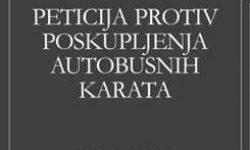 PETICIJA PROTIV POSKUPLJENJA AUTOBUSNIH KARATA