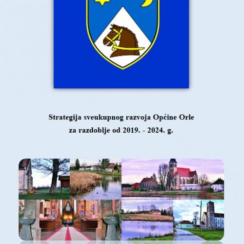 Pokrenut projekt Izrade Strategije sveukupnog razvoja Općine Orle za razdoblje od 2019. do 2024. godine