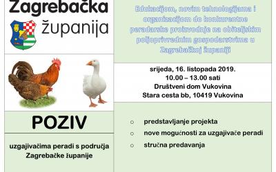 PROJEKT: Edukacijom, novim tehnologijama i organizacijom do konkurentne peradarske proizvodnje na obiteljskim poljoprivrednim gospodarstvima u Zagrebačkoj županiji